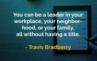 Kata-kata Bijak Travis Bradberry Bisa Menjadi Pemimpin - Finansialku