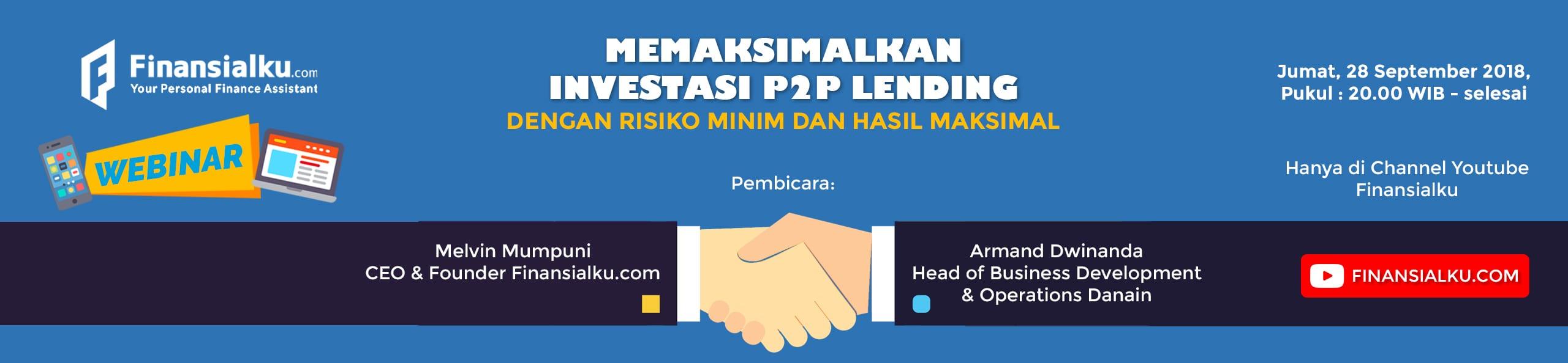 Webinar Memaksimalkan Investasi P2P Lending Dengan Resiko Minim Dan Hasil Maksimal (2)