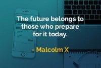 Kata-kata Bijak Malcolm X Masa Depan Adalah - Finansialku