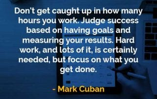 Kata-kata Bijak Mark Cuban Berapa Jam Anda Bekerja - Finansialku