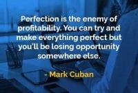 Kata-kata Bijak Mark Cuban Kesempurnaan Adalah Musuh - Finansialku