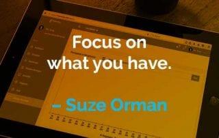 Kata-kata Motivasi Suze Orman Fokus Pada Apa yang Anda Miliki - Finansialku