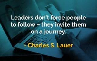 Kata-kata Bijak Charles S. Lauer Pemimpin Tidak Memaksa Orang - Finansialku