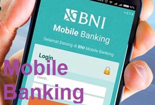 BNI Mobile Banking Dapat Mudah Dipakai! Begini Cara Daftar dan Aktivasinya! 05 BNI Mobile Banking 4 - Finansialku