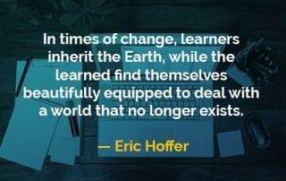 Kata-kata Bijak Eric Hoffer Pelajar Mewarisi Bumi - Finansialku