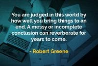 Kata-kata Bijak Robert Greene Anda Dinilai Di Dunia Ini - Finansialku