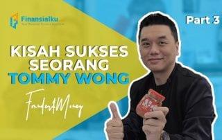 Tommy Wong: Ada Harapan Didalam Kesusahan – Part 3
