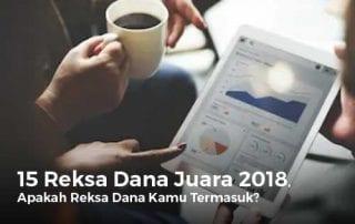 15 Reksa Dana Juara 2018, Apakah Reksa Dana Kamu Termasuk - Finansialku