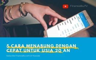 Finansialku TV - 5 Cara Menabung Dengan Cepat Untuk Usia 20 an - Finansialku
