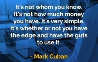 Kata-kata Bijak Mark Cuban Siapa yang Anda Kenal - Finansialku