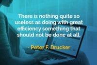 Kata-kata Bijak Peter Drucker Tidak Ada yang Sia-sia - Finansialku