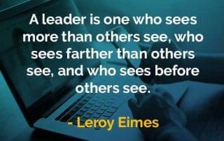 Kata-kata Bijak Leroy Eimes Seorang Pemimpin Adalah - Finansialku
