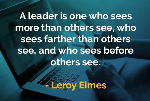 kata kata bijak leroy eimes seorang pemimpin adalah