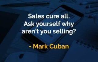 Kata-kata Bijak Mark Cuban Penjualan Mengobati Semua - Finansialku