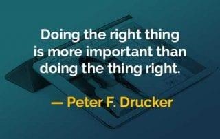 Kata-kata Bijak Peter Drucker Melakukan Sesuatu yang Benar - Finansialku
