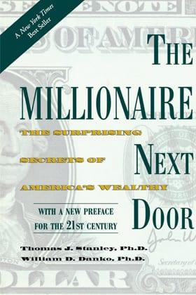 The Millionaire Next Door The Surprising Secrets of America's Wealthy oleh Thomas Stanley - Finansialku