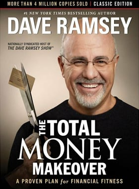 The Total Money Makeover A Proven Plan for Financial Fitness oleh Dave Ramsey - Finansialku