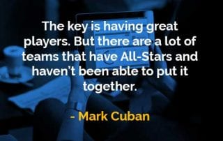 Kata-kata Bijak Mark Cuban Memiliki Pemain Hebat - Finansialku
