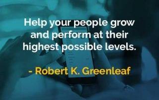 Kata-kata Bijak Robert K. Greenleaf Bantu Karyawan Anda - Finansialku