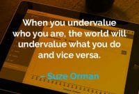Kata-kata Motivasi Suze Orman Meremehkan Siapa Diri Anda - Finansialku