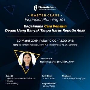 Master Class: Bagaimana Cara Pensiun Dengan Uang Banyak Tanpa Repotin Anak