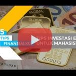 Tips Investasi Emas Untuk Mahasiswa