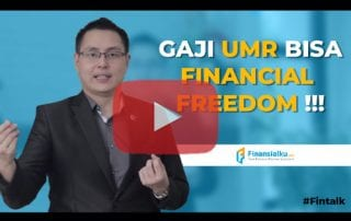 Fintalk Gaji UMR Bisa Financial Freedom