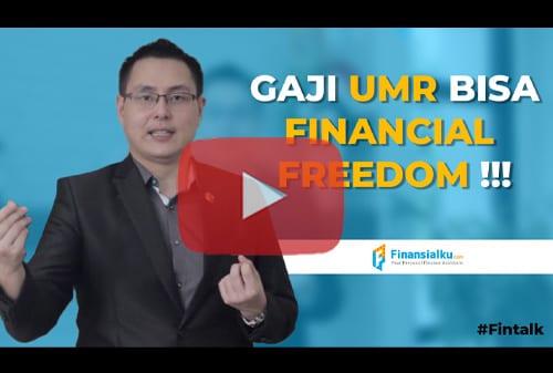 Gaji UMR Bisa Financial Freedom !!