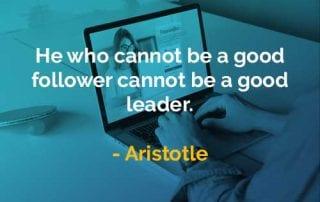 Kata-kata Bijak Aristotle Pengikut yang Baik - Finansialku