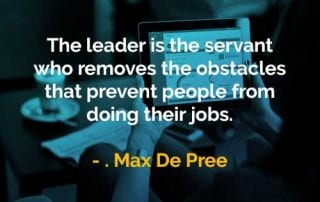 Kata-kata Bijak Max DePree Pemimpin Adalah Pelayan - Finansialku