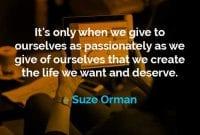 Kata-kata Motivasi Suze Orman Memberi Kepada Diri Kita Sendiri 01 - Finansialku