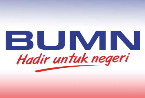 Kenali dan Pahami Ciri-ciri Badan Usaha Milik Negara (BUMN) Indonesia 01 - Finansialku