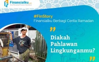 Cerita Ramadan Diakah Pahlawan Lingkunganmu 01 - Finansialku