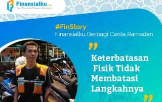 Finansialku Berbagi Cerita Ramadan Keterbatasan Fisik Tidak Membatasi Langkahnya 01 - Finansialku