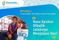 Finansialku Berbagi Cerita Ramadan Rasa Syukur Dibalik Lelahnya Menjalani Hari 01 - Finansialku