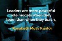 Kata-kata Bijak Rosabeth Moss Kanter Pemimpin Adalah Teladan - Finansialku