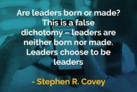 Kata-kata Bijak Stephen Covey Pemimpin Dilahirkan Atau Diciptakan - Finansialku