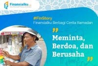 Finansialku Berbagi Cerita Ramadan Meminta, Berdoa, dan Berusaha 01 - Finansialku