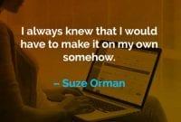 Kata-kata Motivasi Suze Orman Membuatnya Sendiri - Finansialku